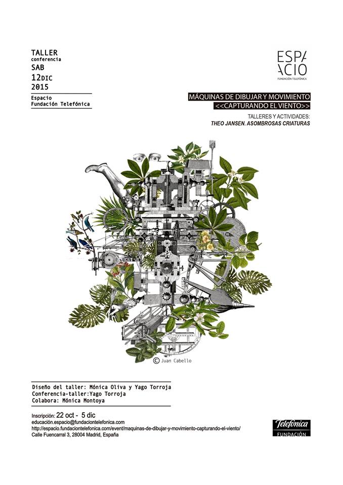 Cartel del Taller Máquinas de Dibujar y Movimiento en la Fundación Telefónica de la exposición de Theo Jansen